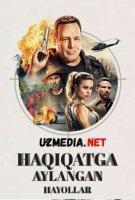 HAQIQATGA AYLANGAN HAYOLLAR Uzbek tilida O'zbekcha tarjima kino 2019 HD tas-ix skachat