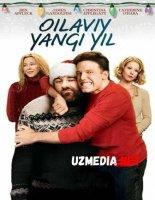 OILAVIY YANGI YIL Uzbek tilida O'zbekcha tarjima kino 2019 HD tas-ix skachat