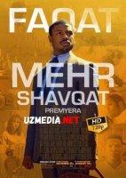 Faqat mehr shavqat / Mexr shafqat Premyera Uzbek tilida O'zbekcha tarjima kino 2019 HD tas-ix skachat