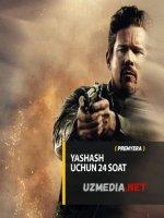 Yashash uchun 24 soat / Tirik qolish uchun yigirma to'rt soat Premyera Uzbek tilida O'zbekcha tarjima kino 2017 HD tas-ix skachat